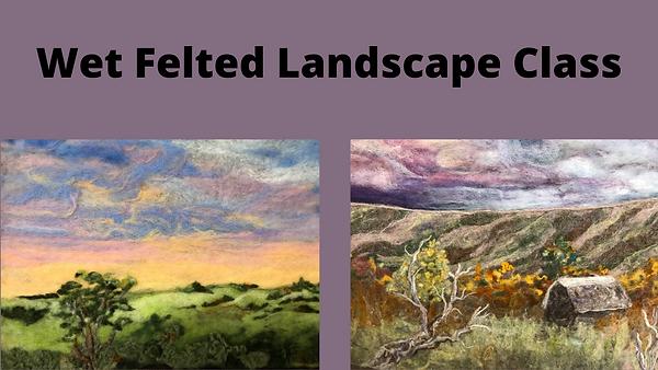 Wet Felted Landscape Class.png