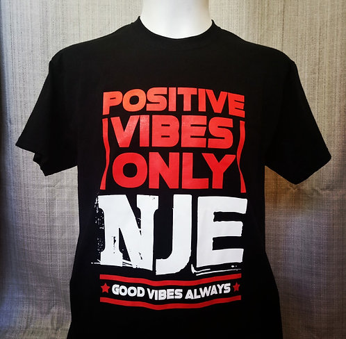 NJE - POSITIVE VIBES ONLY TEES
