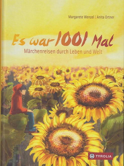"""Buch """"Es war 1001mal"""", Märchenreisen durch Leben und Welt"""