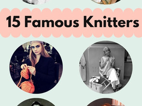15 Famous Knitters
