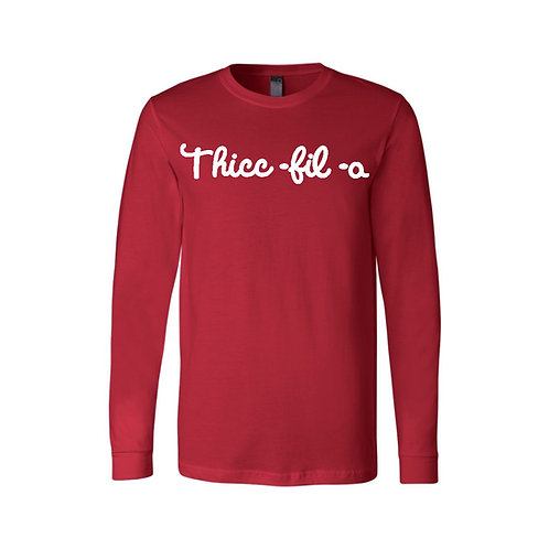 Thicc-Fil-A Unisex Dyed LS