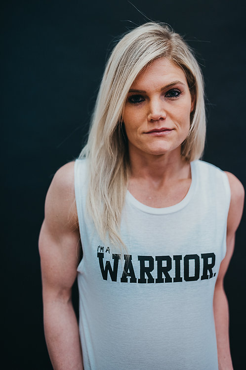 I'm a Warrior Muscle Tank