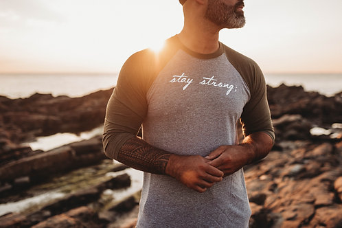 Stay Strong; Unisex 3/4