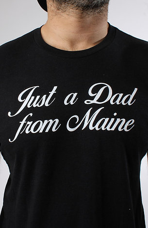 Just a Dad from Maine Shirt