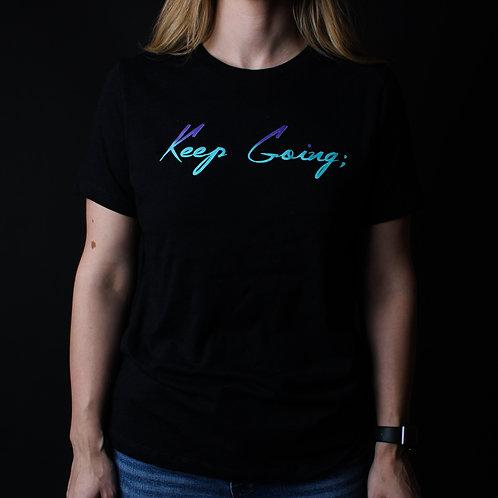 Keep Going; Women's Shirt V1 Blend