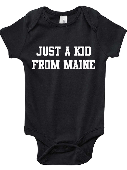 Just a Kid From Maine Onesie