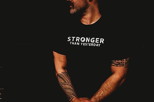 Stronger Than Yesterday Men's Shirt