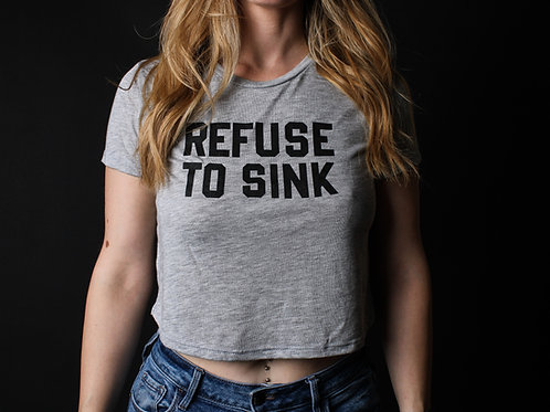 Refuse to Sink Cropped Shirt V2