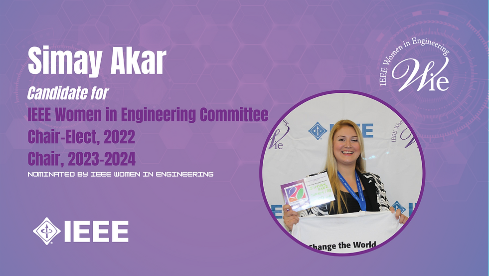 Simay Akar for 2022 IEEE WIE Chair_Elect