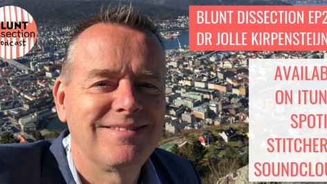 Blunt Dissection Ep29: A Life Less Ordinary with Jolle Kirpensteijn
