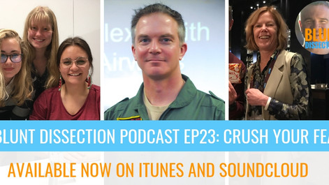 Blunt Dissection Ep 23: Crush Your FEAR