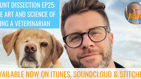 Blunt Dissection Ep 25: The Art and Science of Being A Veterinarian with Dr. James Greenwood