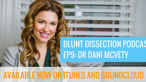 Blunt Dissection Ep 9: Dani McVety