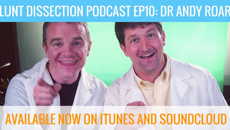 Blunt Dissection Ep 10: Dr Andy Roark