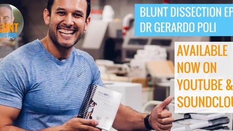 Blunt Dissection Ep 13: Dr Gerardo Poli