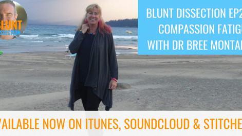 Blunt Dissection Ep 24: Veterinary Compassion Fatigue with Dr Bree Montana