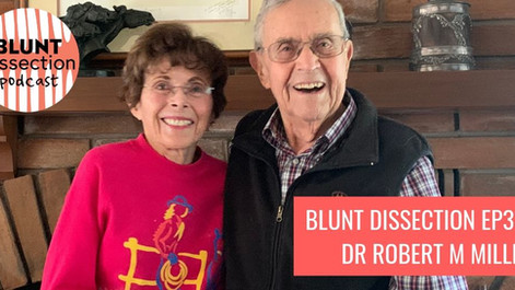 Blunt Dissection Podcast Ep31:Dr Robert M Miller - Equine Veterinarian, Cartoonist, Legend