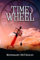 Time Wheel book 1 DeTrolio