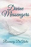 Divine Messengers- DeTrolio