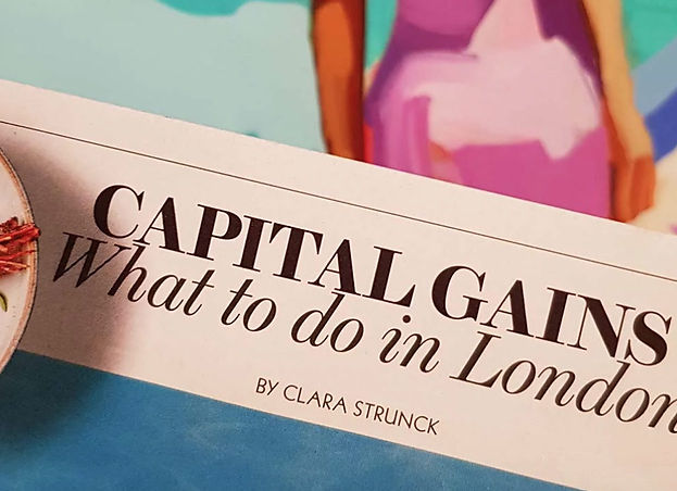 Capital Gains - What to do in London