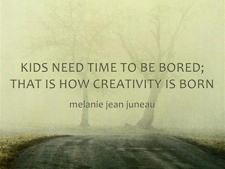 Does Boredom give birth to Creativity