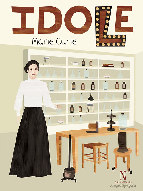 Marie Curie. Collection Idole.