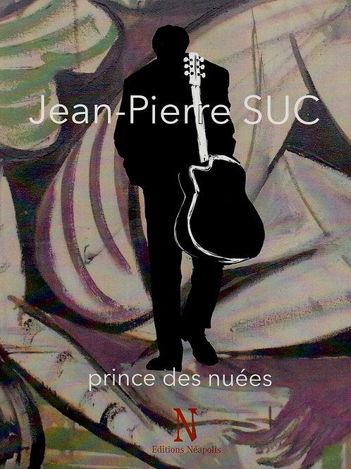 Jean-Pierre Suc. Prince des nuées.