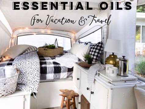 8 BEST ESSENTIAL OILS FOR VACATION/TRAVEL