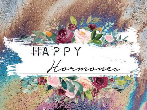 Happy Hormones!