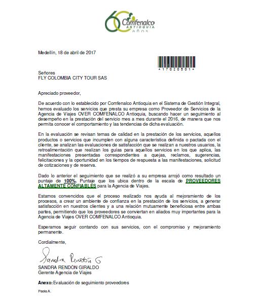 Comfenalco Antioquia nos califica como proveedores altamente confiables.