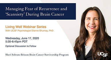 Managing Fear of Recurrence and 'Scanxiety' During Brain Cancer
