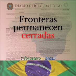 #Brasil mantiene cerradas fronteras.