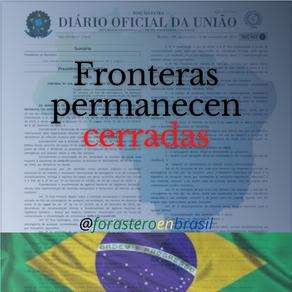 #Brasil mantiene cerradas sus #fronteras, por periodo indefinido