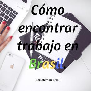 Cómo encontrar trabajo en Brasil