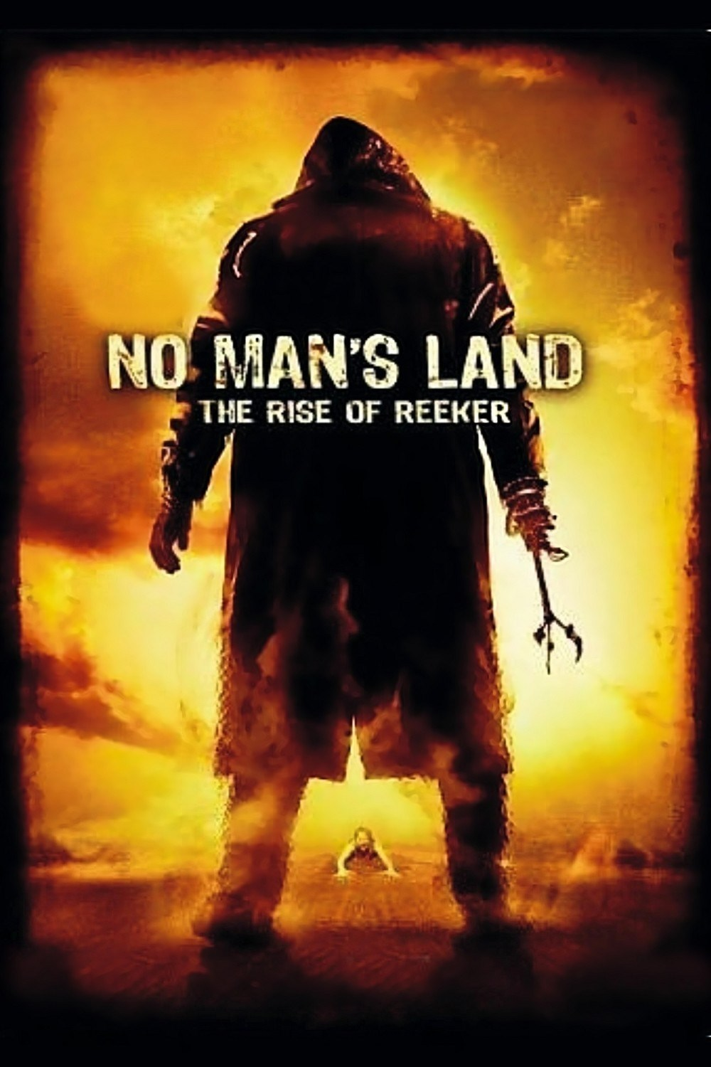 No Man's Land Rise Of Reeker