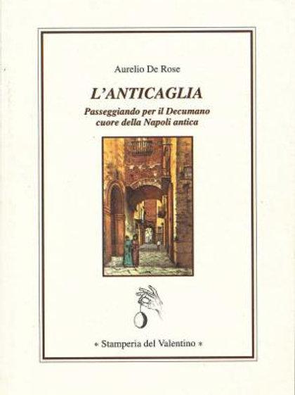 L'Anticaglia - Aurelio De Rose