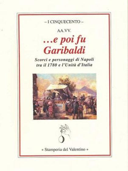 ...e poi fu Garibaldi