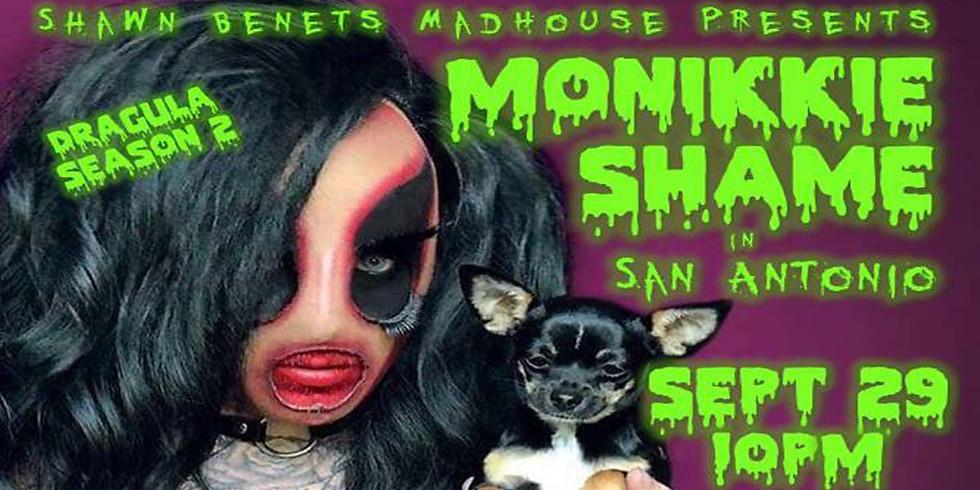 Shawn Benet's MadHouse Presents: Maskerade w/Monikkie Shame