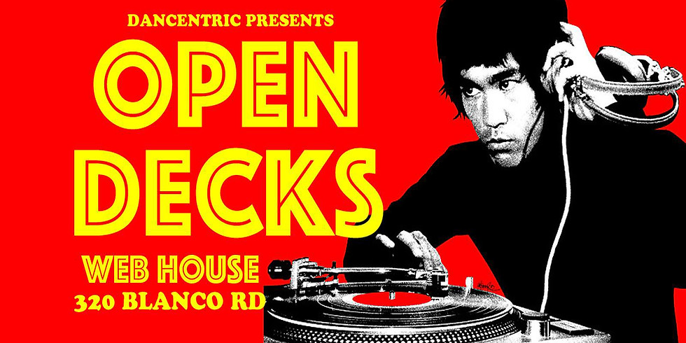 Dancentric Presents: Open Decks