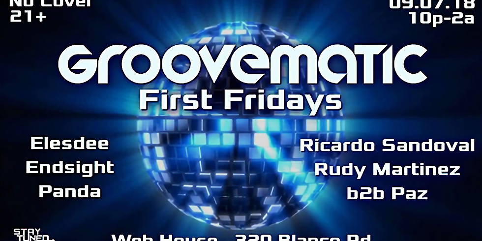 Groovematic 1st Friday