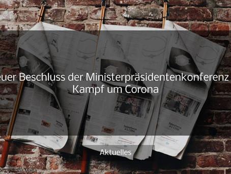 Neues über den Beschluss der Ministerpräsidentenkonferenz im Kampf um Corona