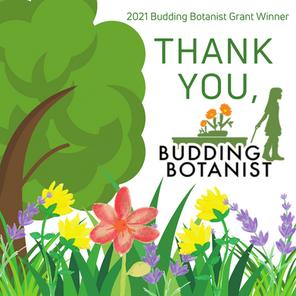 2021 Budding Botanist Grant Winner