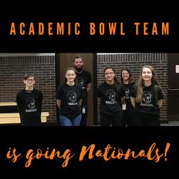 Academic Bowl Team is going Nationals!