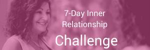 7 Day Inner Relationship Challenge