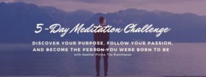 Join this Meditation 5-Day Challenge