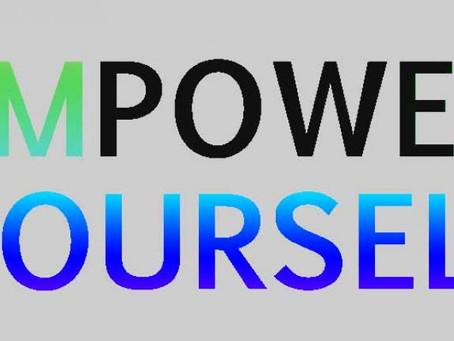 EMPOWERING YOURSELF WORKSHOP