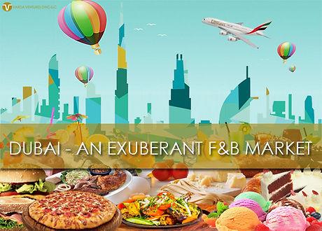 Dubai - an Exuberent F&B Market.jfif