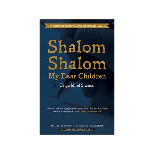 Shalom Shalom: My Dear Children