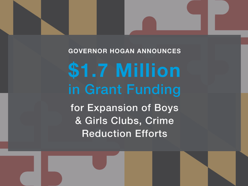 State Grant Will Fund Expansion of Boys & Girls Clubs Across Maryland