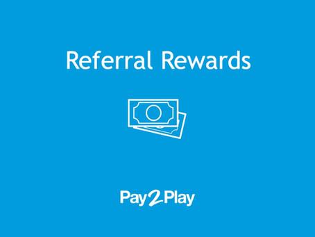 Rewards for Referrals